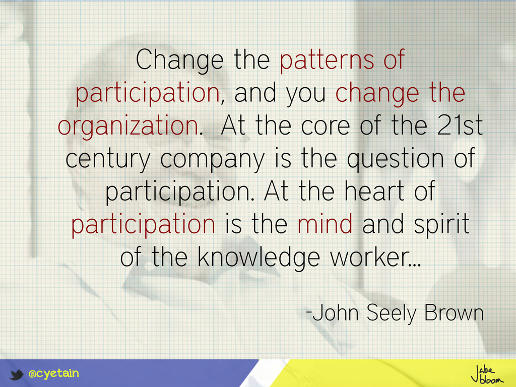 @cyetain Change the patterns of participation, ...