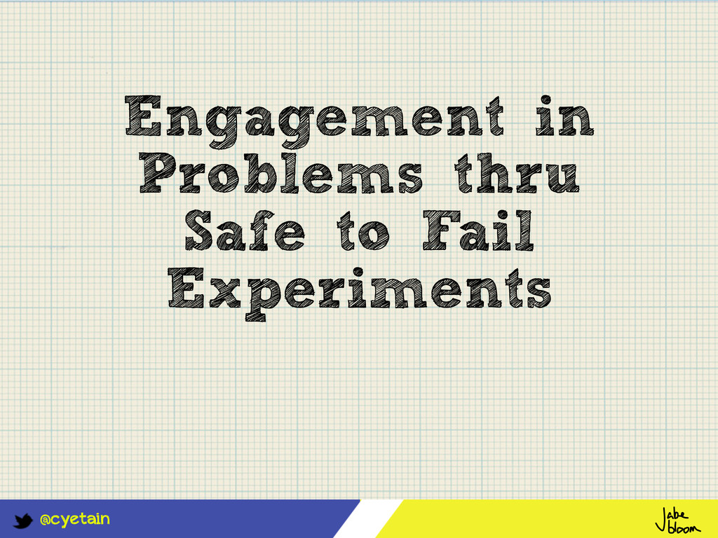 @cyetain Engagement in Problems thru Safe to Fa...