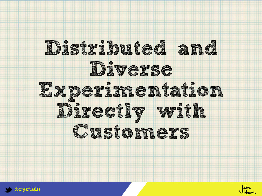 @cyetain Distributed and Diverse Experimentatio...