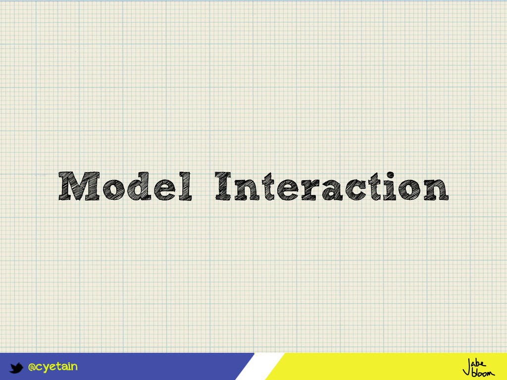 @cyetain Model Interaction