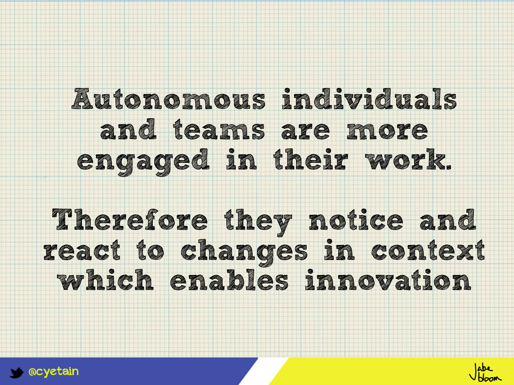@cyetain Autonomous individuals and teams are m...