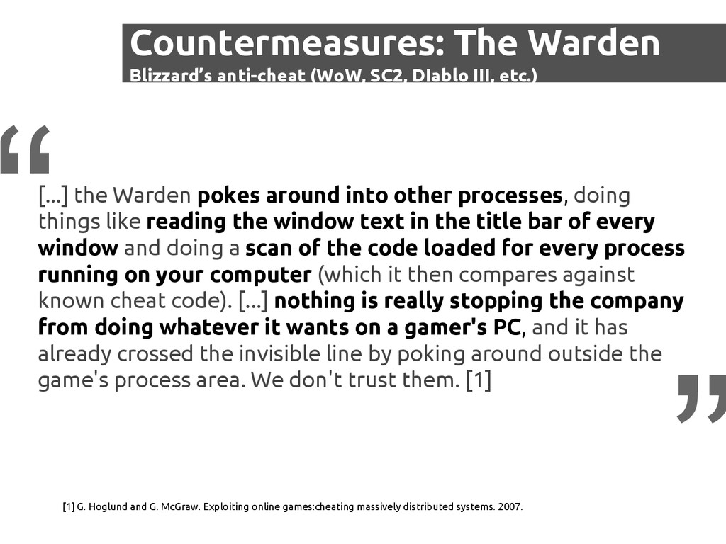 [...] the Warden pokes around into other proces...