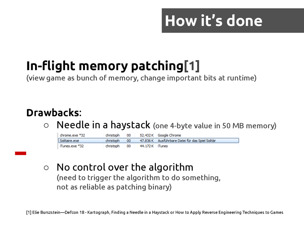 In-flight memory patching[1] (view game as bunc...