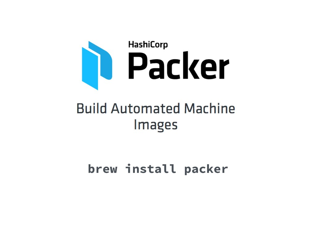 brew install packer