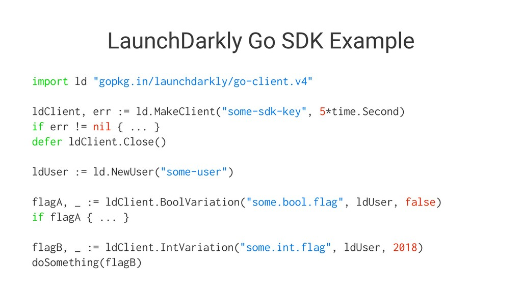 "LaunchDarkly Go SDK Example import ld ""gopkg.in..."