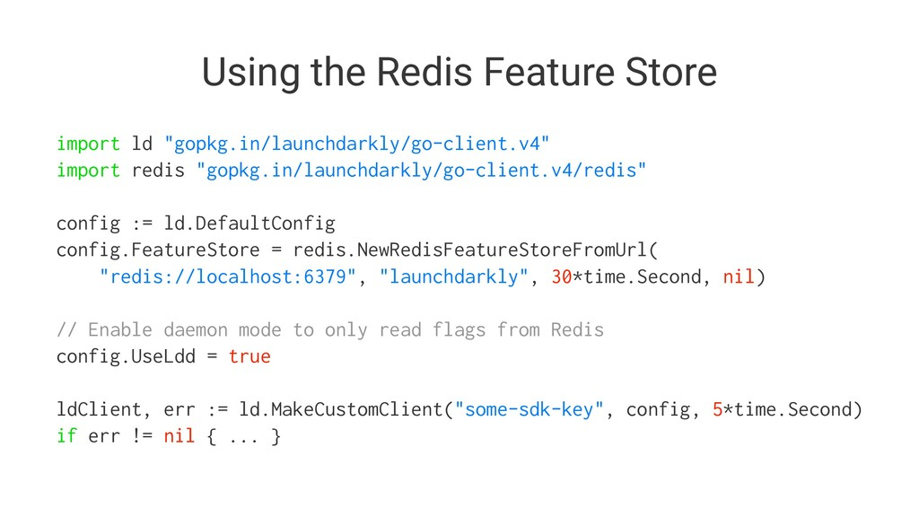 "Using the Redis Feature Store import ld ""gopkg...."