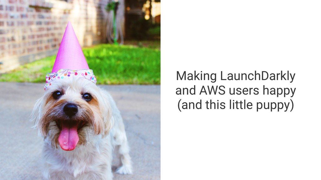 Making LaunchDarkly and AWS users happy (and th...