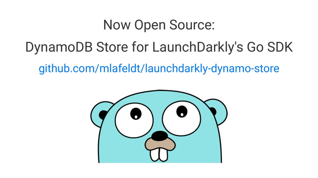 Now Open Source: DynamoDB Store for LaunchDarkl...
