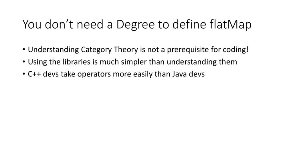 You don't need a Degree to define flatMap • Und...