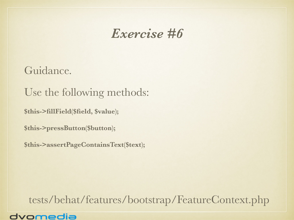 Exercise #6 Guidance. Use the following methods...