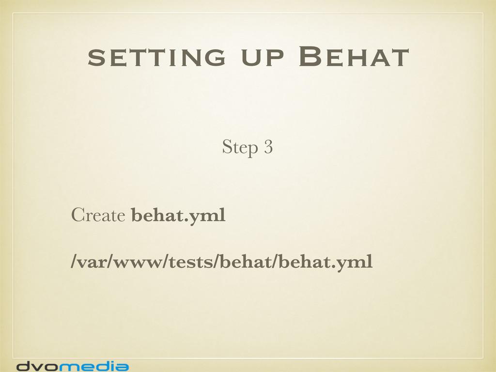 setting up Behat Create behat.yml /var/www/test...