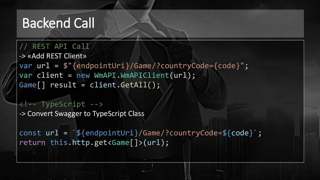 Backend Call // REST API Call -> «Add REST Clie...
