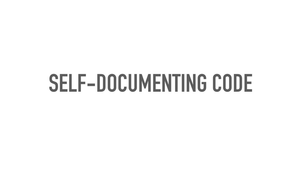 SELF-DOCUMENTING CODE