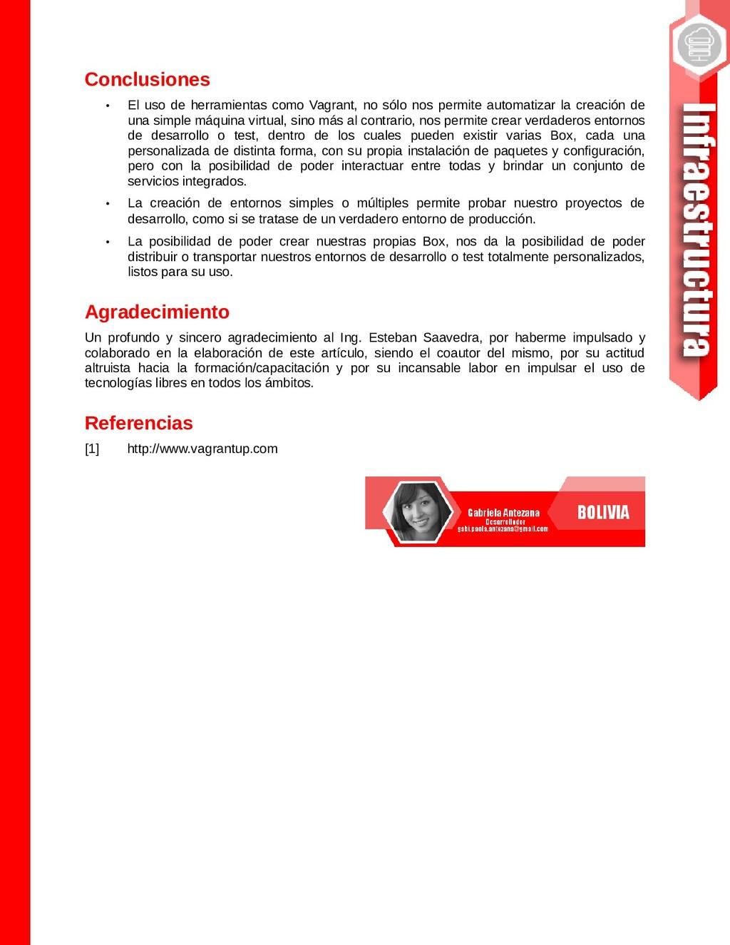 Conclusiones • El uso de herramientas como Vagr...