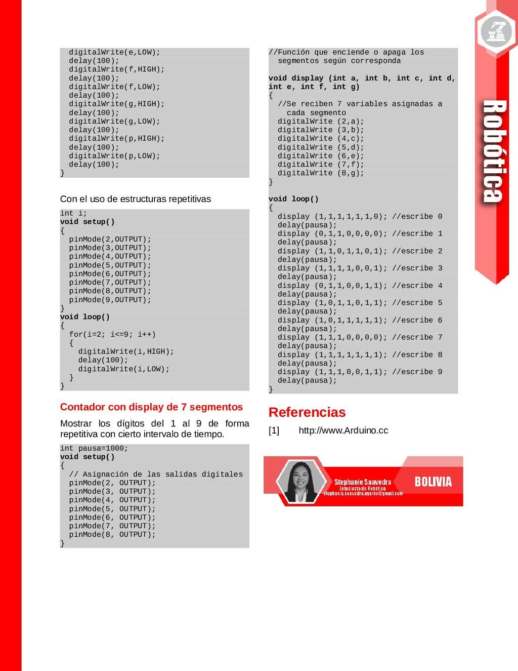 digitalWrite(e,LOW); delay(100); digitalWrite(f...