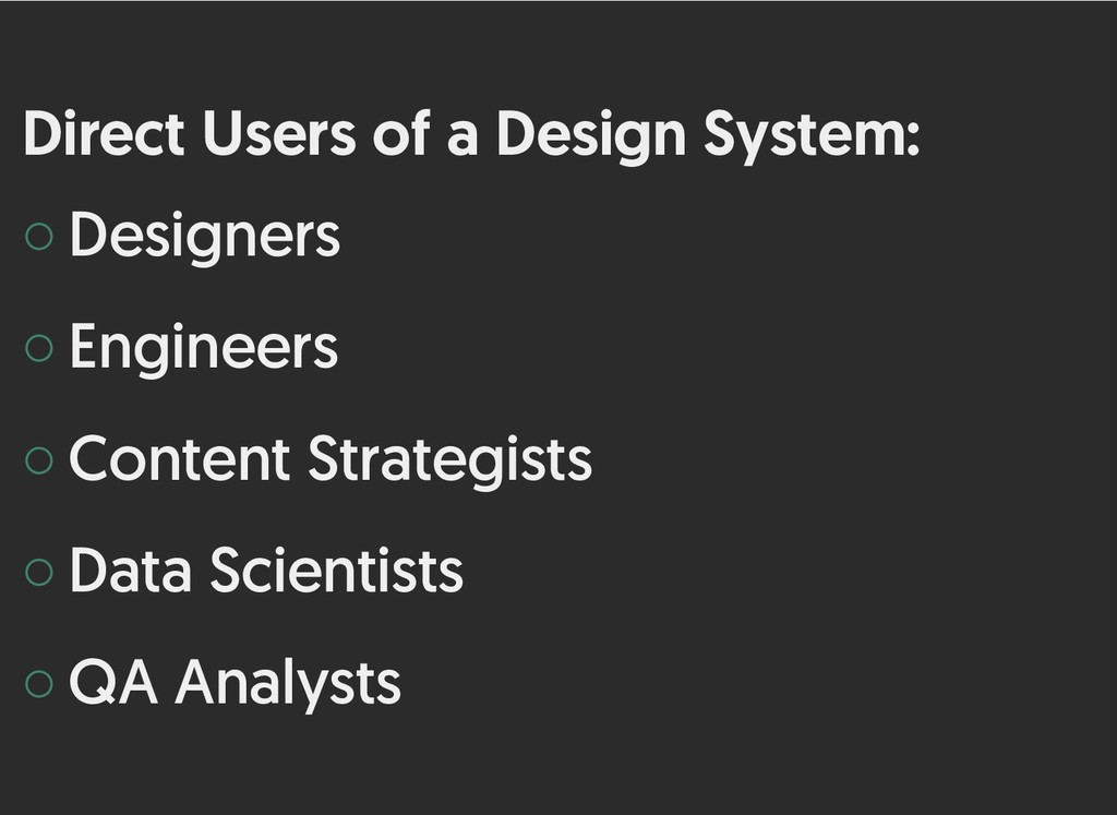 Direct Users of a Design System: Direct Users o...