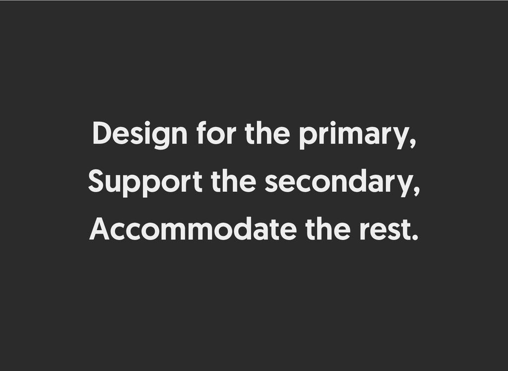 Design for the primary, Design for the primary,...