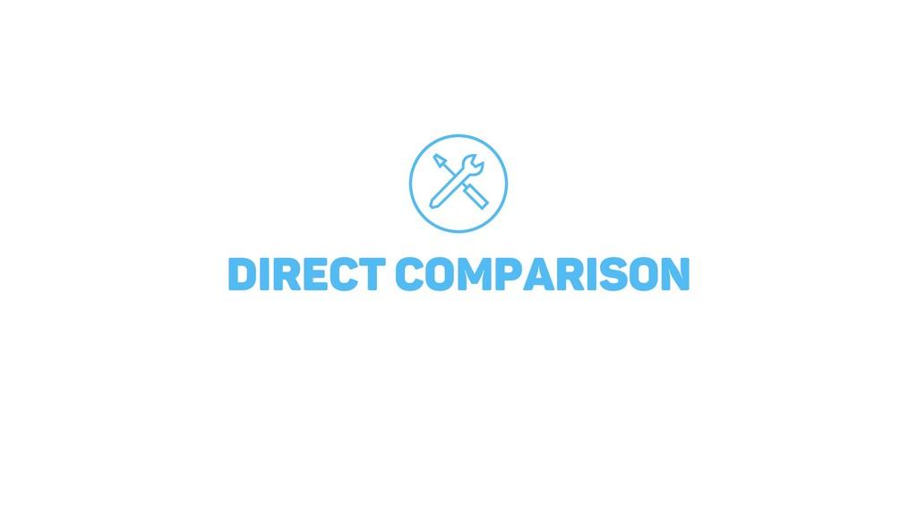 DIRECT COMPARISON
