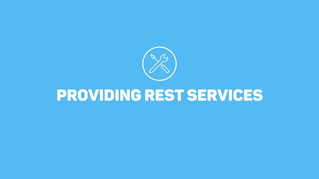 PROVIDING REST SERVICES