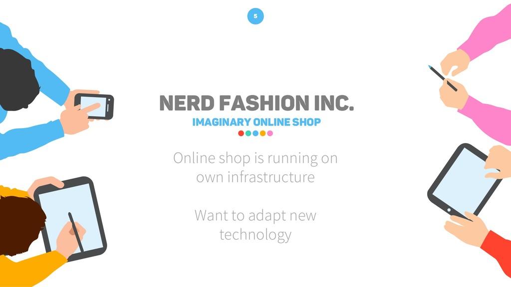 Online shop is running on own infrastructure Wa...