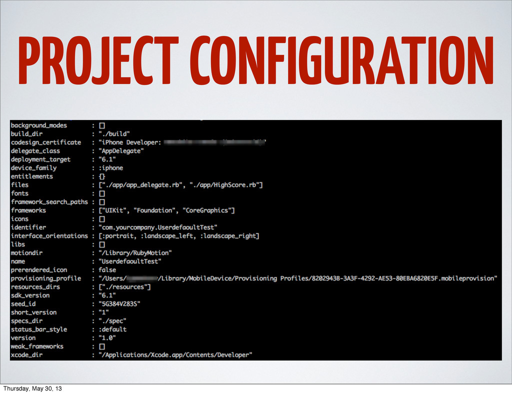 PROJECT CONFIGURATION Thursday, May 30, 13