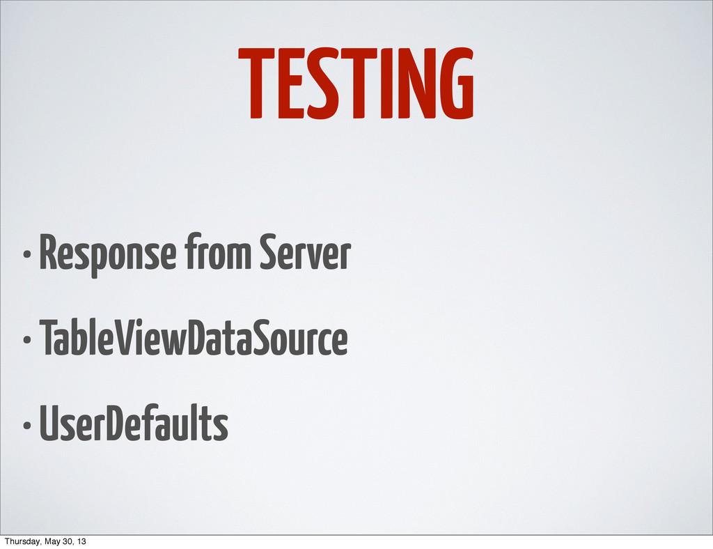 TESTING • Response from Server • TableViewDataS...