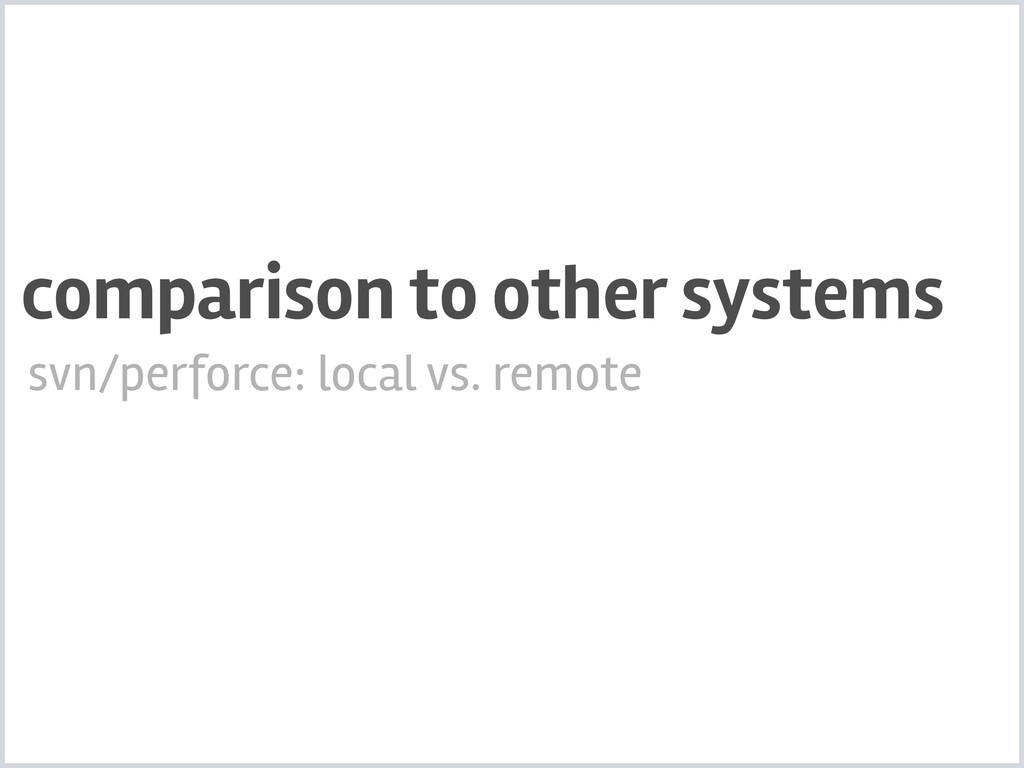 svn/perforce: local vs. remote comparison to ot...