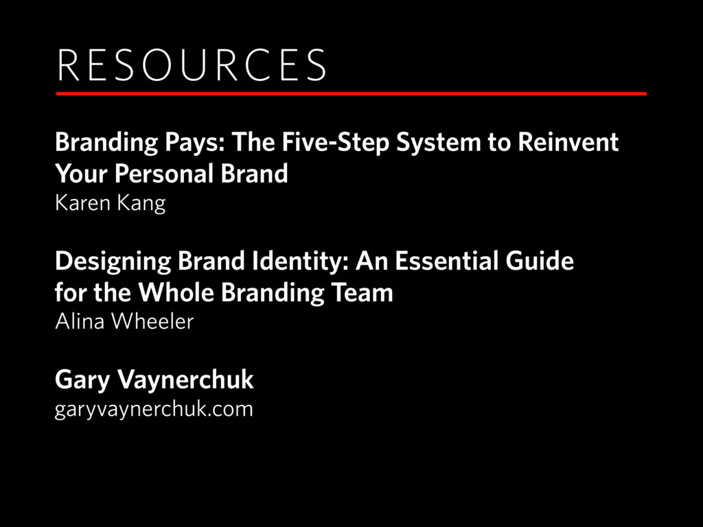 RESOURCES Branding Pays: The Five-Step System t...