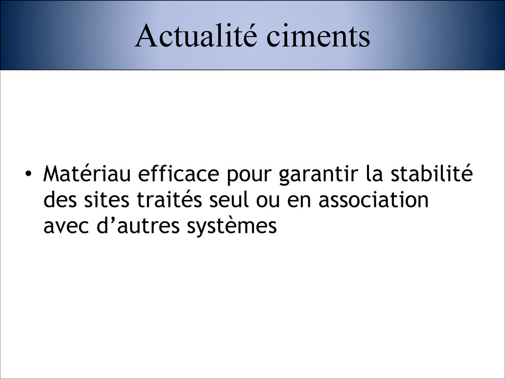 • Matériau efficace pour garantir la stabilité ...