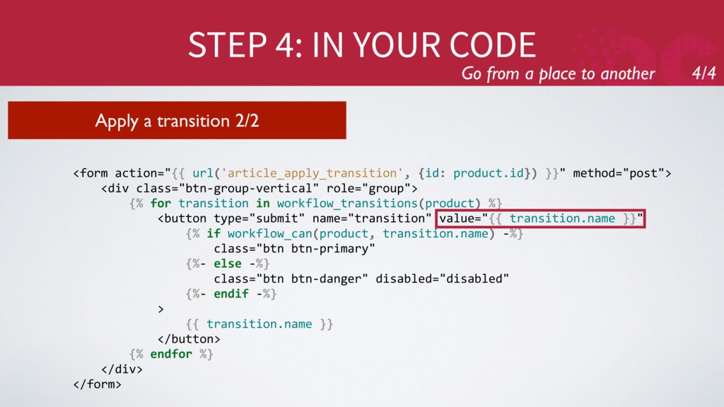 STEP 4: IN YOUR CODE Go from a place to another...