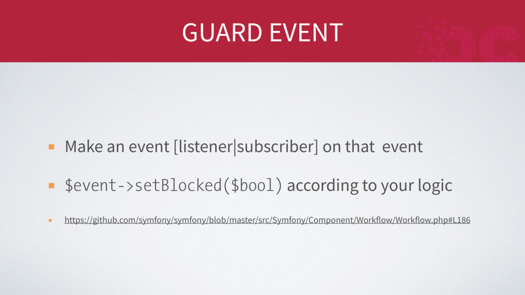 GUARD EVENT Make an event [listener|subscriber]...