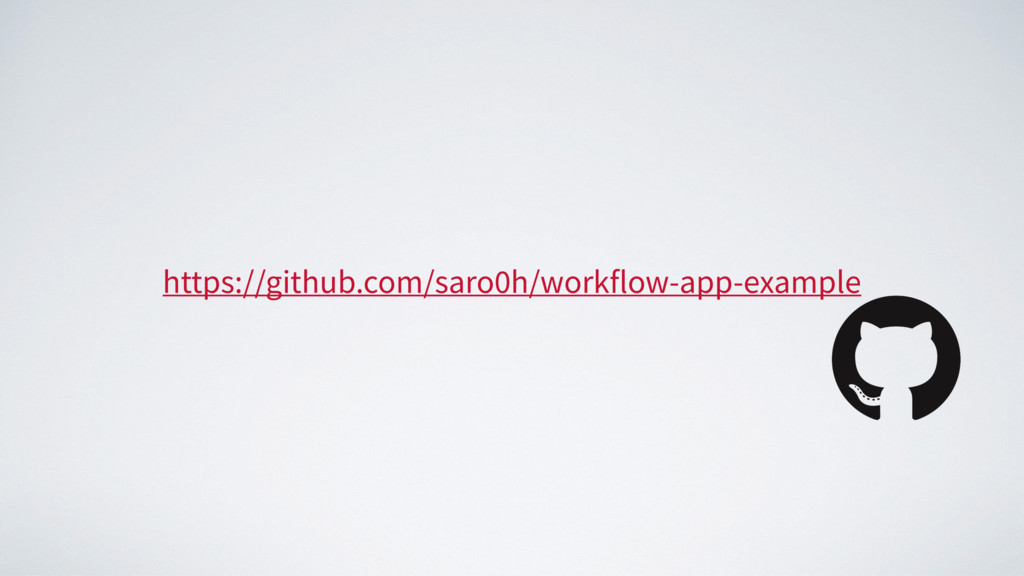 https://github.com/saro0h/workflow-app-example