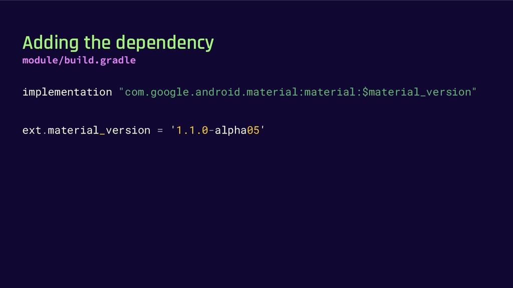 "Adding the dependency implementation ""com.googl..."