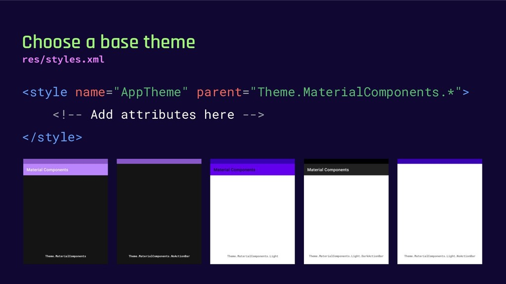 """Choose a base theme <style name=""""AppTheme"""" pare..."""