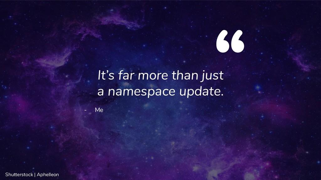 Shutterstock | Aphelleon It's far more than jus...