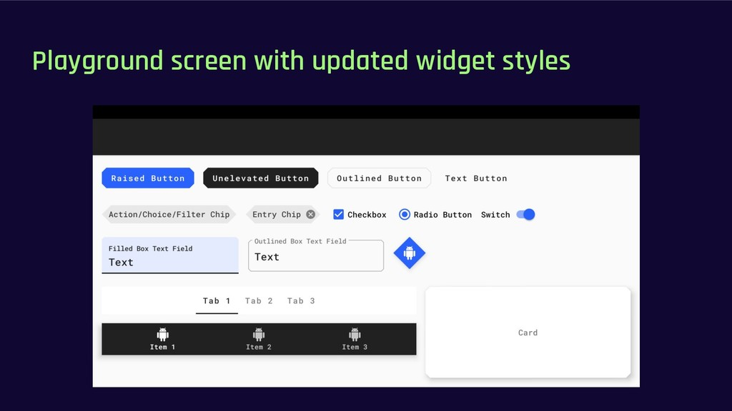 Playground screen with updated widget styles