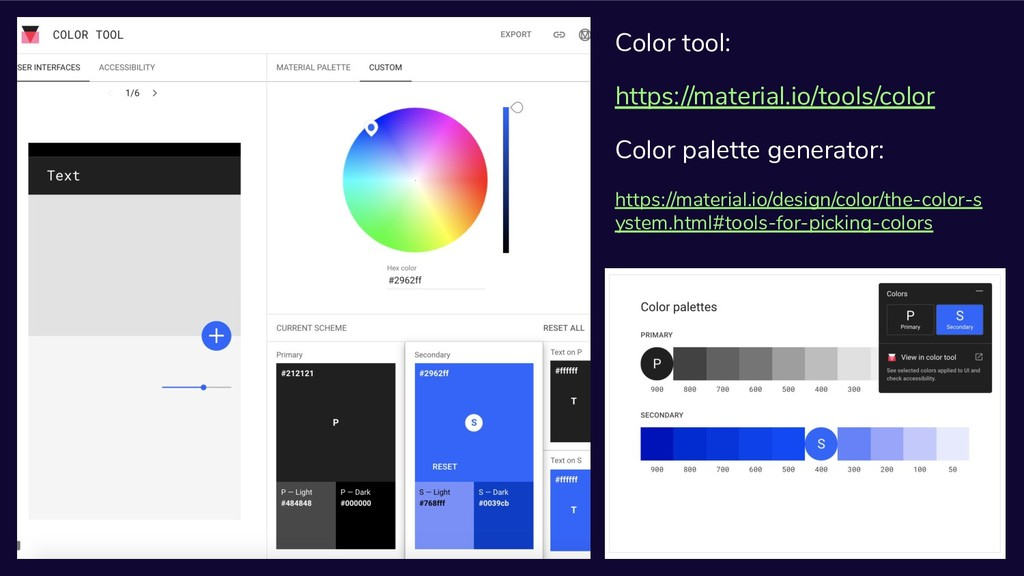 Color tool: https://material.io/tools/color Col...