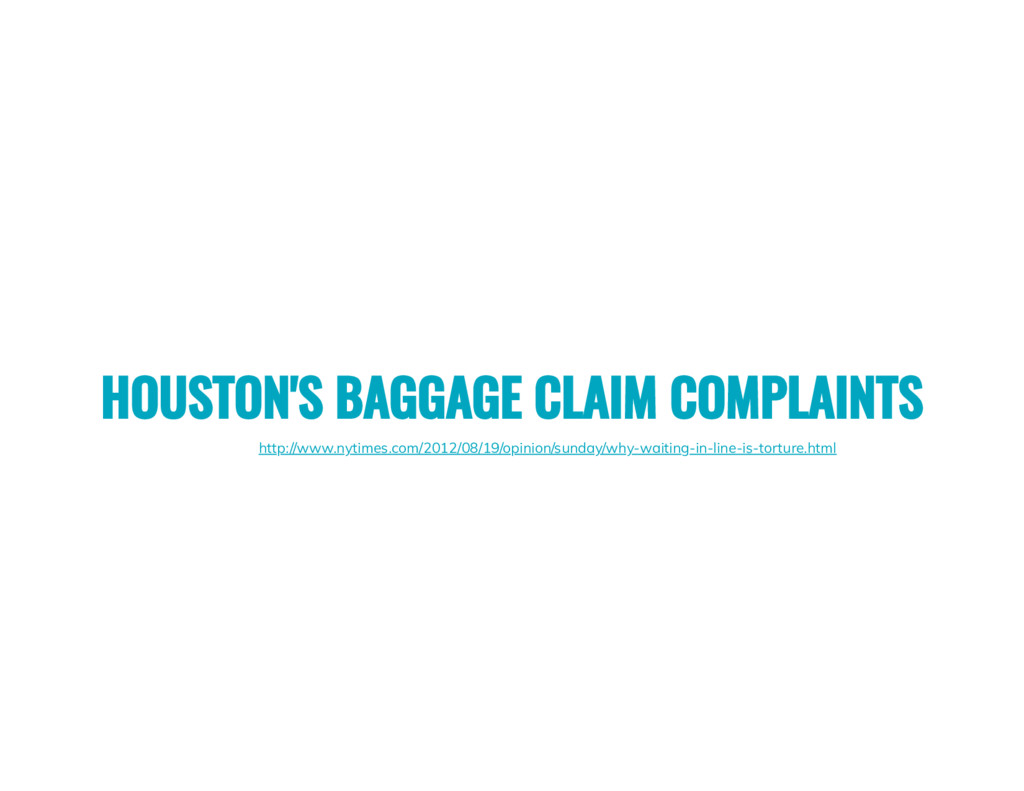 HOUSTON'S BAGGAGE CLAIM COMPLAINTS http://www.n...