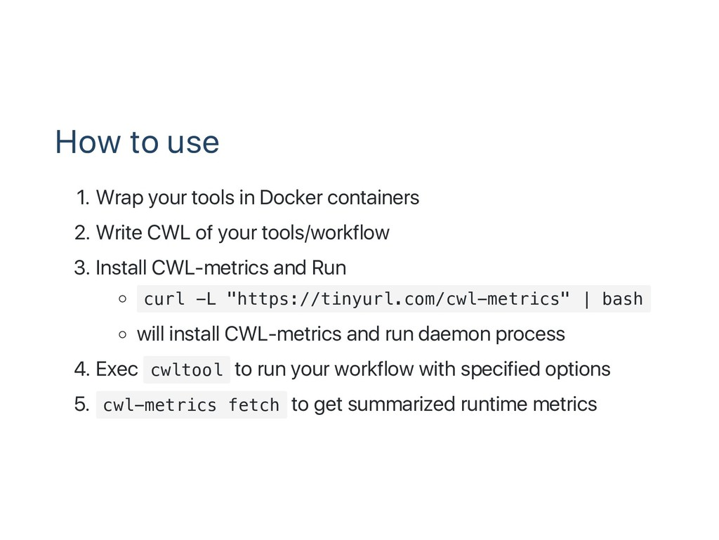 How to use 1. Wrap your tools in Docker contain...