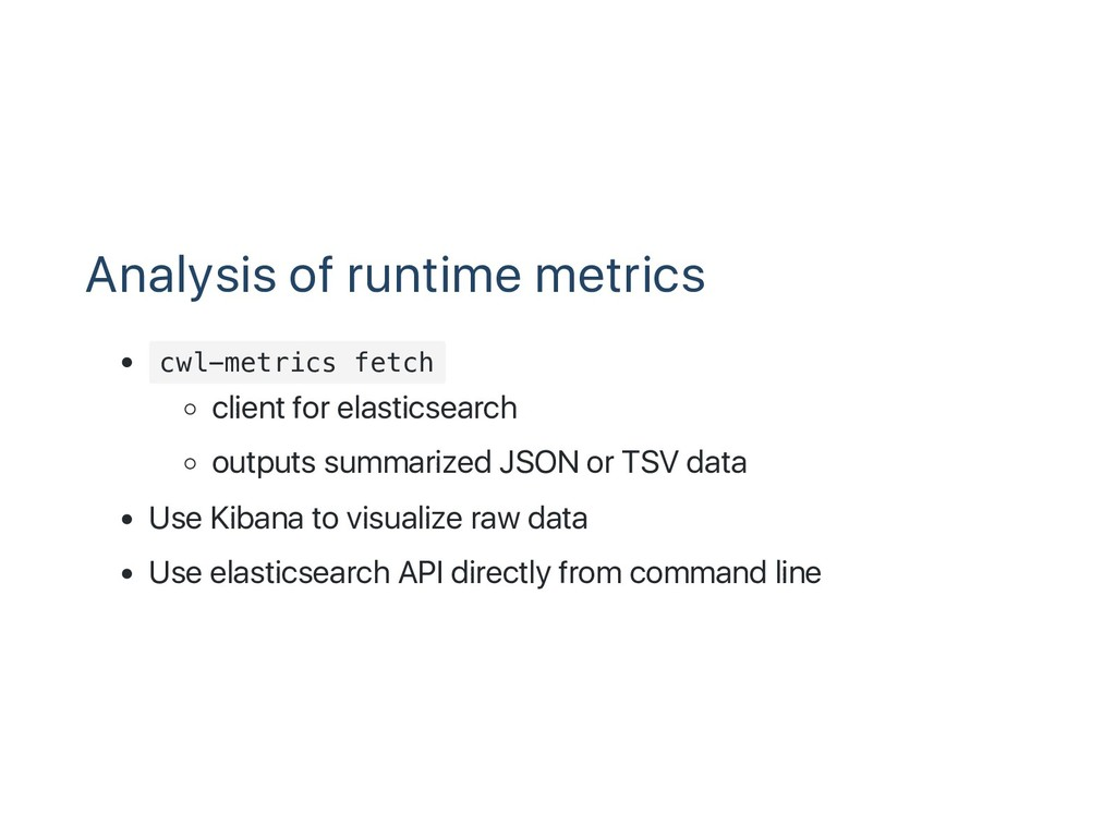 Analysis of runtime metrics c w l - m e t r i c...