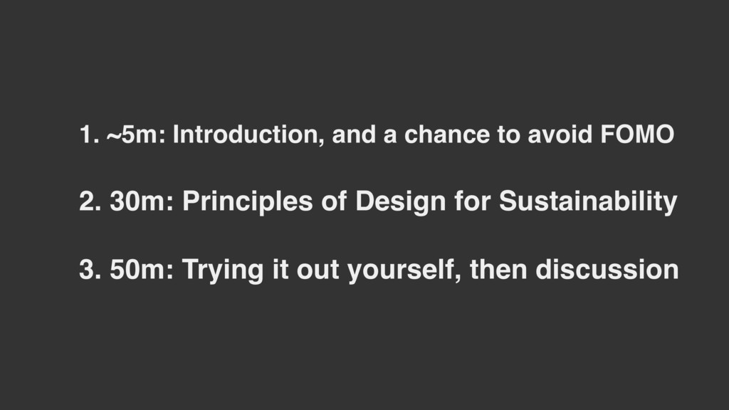 2. 30m: Principles of Design for Sustainability...