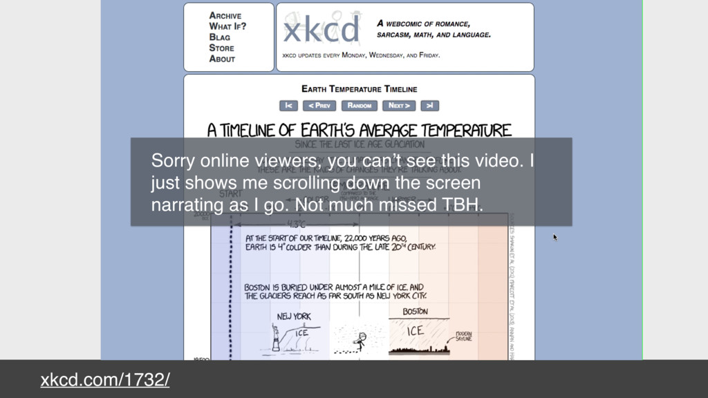 xkcd.com/1732/ Sorry online viewers, you can't ...