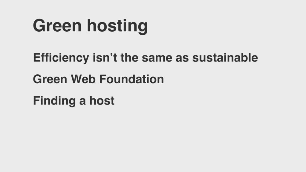 Green hosting Efficiency isn't the same as susta...