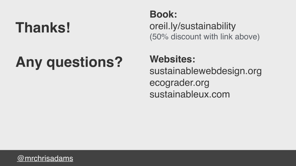 @mrchrisadams Thanks! Any questions? Book: orei...