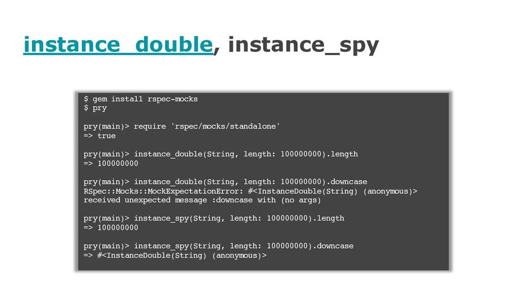 instance_double, instance_spy $ gem install rsp...