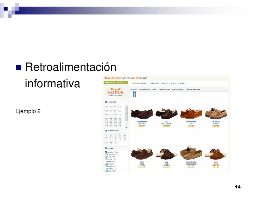 14 Retroalimentación informativa Ejemplo 2