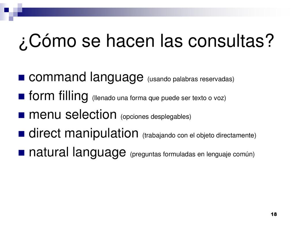 18 ¿Cómo se hacen las consultas? command langua...