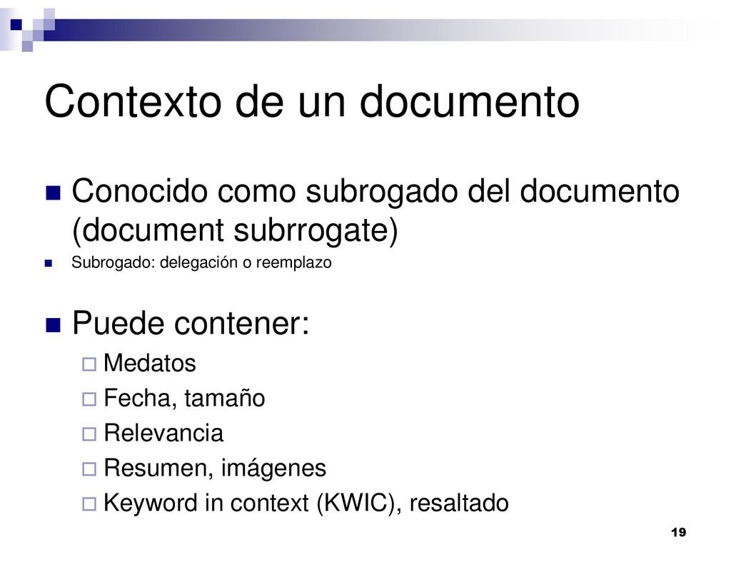 19 Contexto de un documento Conocido como subro...
