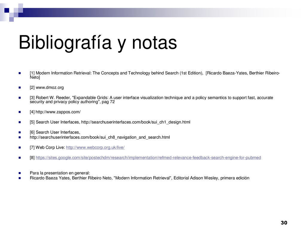 30 Bibliografía y notas [1] Modern Information ...