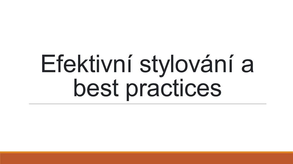 Efektivní stylování a best practices